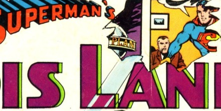 One of the masterpieces of comics (and longest titles) - Superman's Girlfriend, Lois Lane